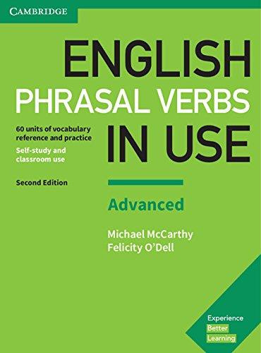 English Phrasal Verbs in Use. Advanced Book with Answers: Vocabulary Reference and Practice, 2nd Edition