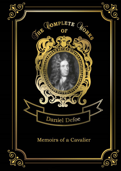 Memoirs of a Cavalier. Volume 12