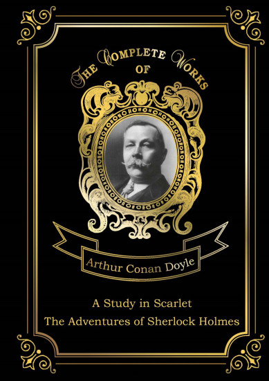 A Study in Scarlet and The Adventures of Sherlock Holmes. Volume 13