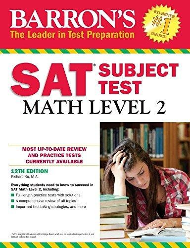 Barron`s SAT Subject Test: Math Level 2, 12th Edition