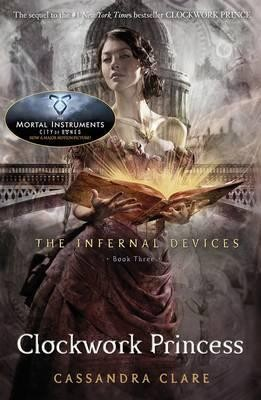 Clockwork Princess. The Infernal Devices