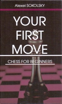 Your first move. Chess for beginners