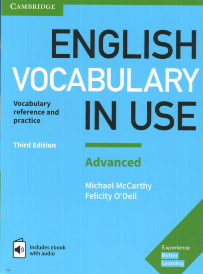 English Vocabulary in Use: Advanced Book with Answers and Enhanced eBook: Vocabulary Reference and Practice, 3rd Edition