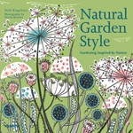 Natural Garden Style. Gardening Inspired by Nature