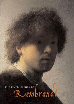 The Timeline Book of Rembrandt