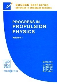 Progress in Propulsion Physics. Volume 1