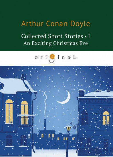 Collected Short Stories I. An Exciting Christmas