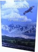 Kazakhstan – Discover of mystery
