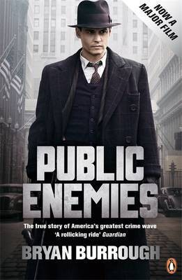 Public Enemies: The True Story of America's Greatest Crime Wave (film tie-in)