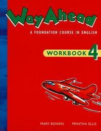 Way ahead: A Foundation Course in English Workbook 4
