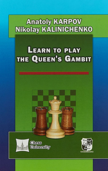 Learn to play the Queen`s Gambit