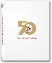 The Playmate Book: Six Decades of Centerfolds