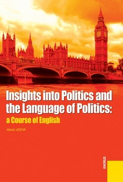 Insights into Politics and the Language of Politics: a Course of English. Учебное пособие