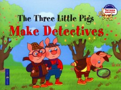 The Three Little Pigs Make Detectives