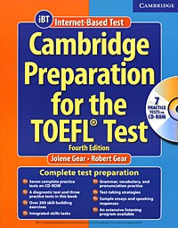 Cambridge Preparation for the TOEFL® Test Fourth edition 	 Book with CD-ROM