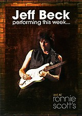 Jeff Beck - Performing This Week: Live at Ronnie Scott's