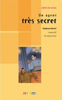 Un agent très secret niveau A2 (+ Audio CD)