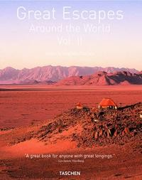 Great Escapes. Around the World. Volume 2