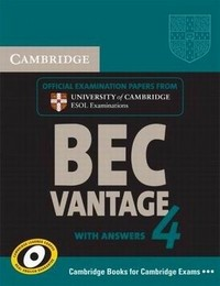 Cambridge BEC Vantage 4 with answers. + 2 AudioCD