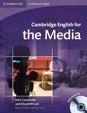 Cambridge English for the Media Student's Book