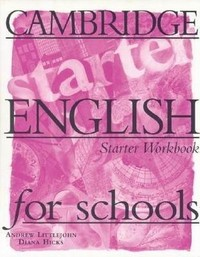 CES (Cambridge English for Schools) Starter. Workbook