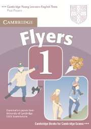 Cambridge Young Learners English Tests Flyers 1 Student's Book