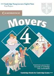 Cambridge Young Learners English Tests Movers 4 Student's Book