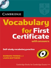 Cambridge Vocabulary for First Certificate Edition with answers