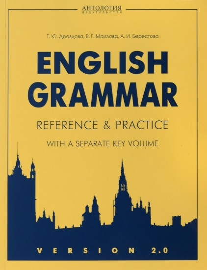 English Grammar. Reference and Practice. Version 2.0