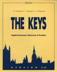 English Grammar. Reference and Practice. Version 2.0. The Keys