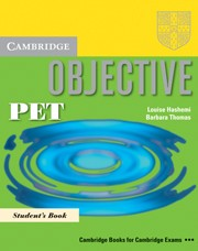 Objective PET Pack (Student's Book and PET for Schools Practice Test Booklet without answers)