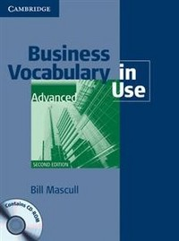 Business Vocabulary in Use: Advanced with Answers and CD-ROM