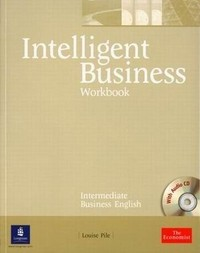 Intelligent Business. Intermediate. Workbook + Audio CD