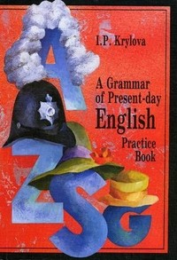 A Grammar of Present-day English. Practice Book