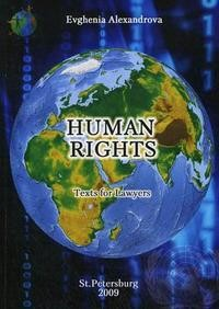 Human Rights. Texts for Lawyers / Права человека. Тесты для юристов