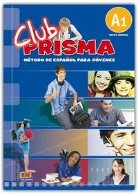 Club Prisma A1 (Inicial) - Libro Del Alumno + Audio CD