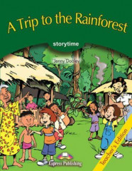 A Trip to the Rainforest. Pupil's Book