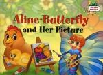 Бабочка Алина и ее картина. Aline-Butterfly and Her Picture. (на английском языке) 1 уровень