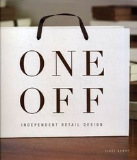One Off: Independent Retail Design