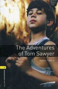 The Adventures of Tom Sawyer. Stage 1 (400 headwords)