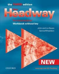 New Headway Pre-Intermediate Third Edition. Workbook without Key