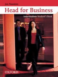 Head for Business Intermediate. Student Book