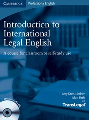 Introduction to International Legal English Student`s Book with Audio CDs (2). Английский для юристов-международников