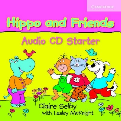 Audio CD. Hippo and Friends Starter
