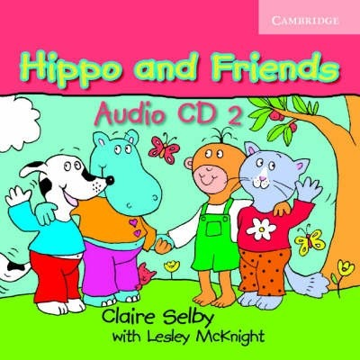 Audio CD. Hippo and Friends Level 2