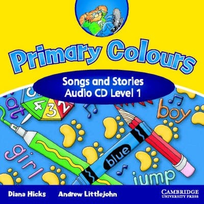 Audio CD. Primary Colours Level 1 Songs and Stories