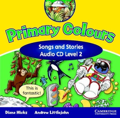 Audio CD. Primary Colours Level 2 Songs & Stories