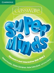 DVD. Super Minds Level 2. Classware and Interactive DVD-ROM
