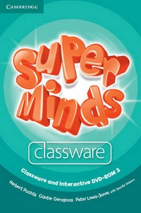 DVD. Super Minds Level 3. Classware and Interactive DVD-ROM