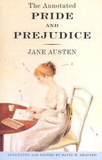 Pride and Prejudice (annotated, edited, with introduction by Shapard D.M.)